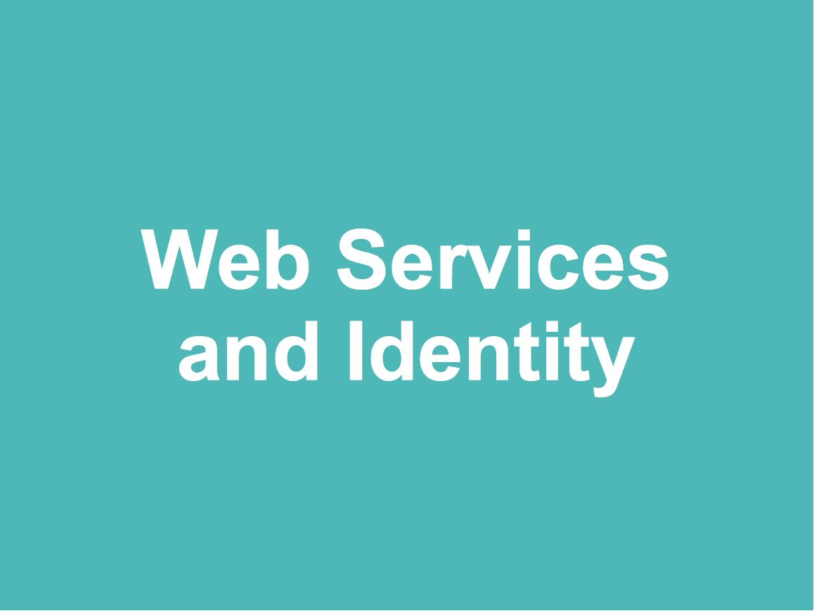 Web Services and Identity